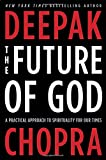 img - for The Future of God: A Practical Approach to Spirituality for Our Times book / textbook / text book