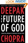 The Future of God: A Practical Approa...