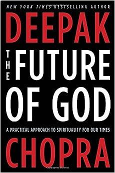 for Our Times: Deepak Chopra: 9780307884978: Amazon.com: Books
