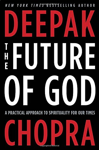 The Future Of God: A Practical Approach To Spirituality For Our Times front-1075363