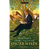 Complete Fairy Tales of Oscar Wilde (Signet Classics)