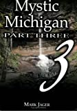 Mystic Michigan: Vol. 3 (Tales of the Supernatural) (0967246415) by George Carlin