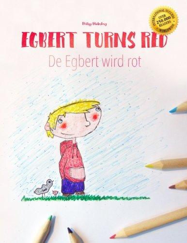 Egbert turns red/De Egbert wird rot: Children's Book/Coloring Book English-Swiss German (Bilingual Edition/Dual Language) (English and German Edition) [Winterberg, Philipp] (Tapa Blanda)
