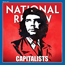 National Review, March 6, 2017 Periodical by  National Review Narrated by Mark Ashby