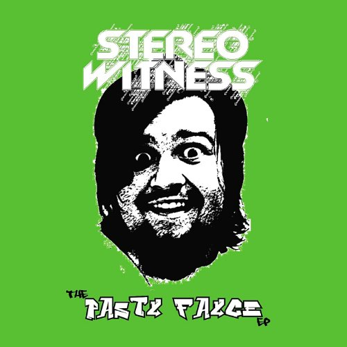 Stereo Witness - Pasty Fayce