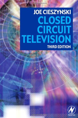 Closed Circuit Television, Third Edition
