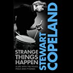 Strange Things Happen | Stewart Copeland
