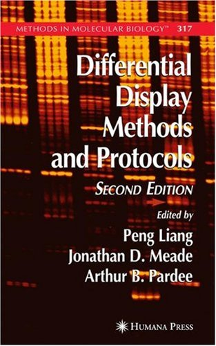 Differential Display Methods and Protocols (Methods in Molecular Biology)