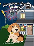 Sleepytown Beagles, Penny's 4th of July