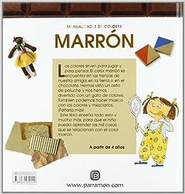 Manualidades de Colores: Marron (Spanish Edition): M. Angels Comella