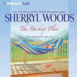 The Backup Plan: The Charleston Trilogy, Book 1   [Sherryl Woods]