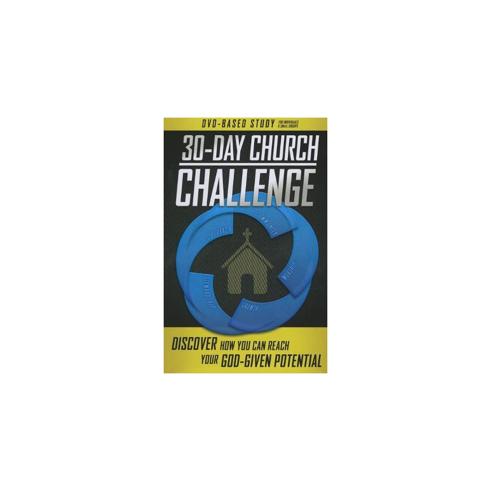 30 Day Church Challenge DVD Based Study Kit Discover How You Can Reach Your God Given Potential