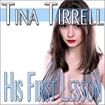 His First Lesson: His First Lessons, Book 1 | Tina Tirrell
