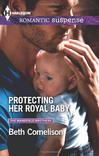 Image of Protecting Her Royal Baby (Harlequin Romantic Suspense\The Mansfield Brothers)