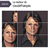 Playlist: le Meilleur de Claude François