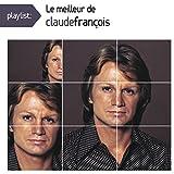 Playlist: le Meilleur de Claude Fran�ois