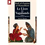 Le Livre des Vagabonds : Sances d&#39;un beau parleur impnitentpar Bad al-Zamn Al-Hamadn