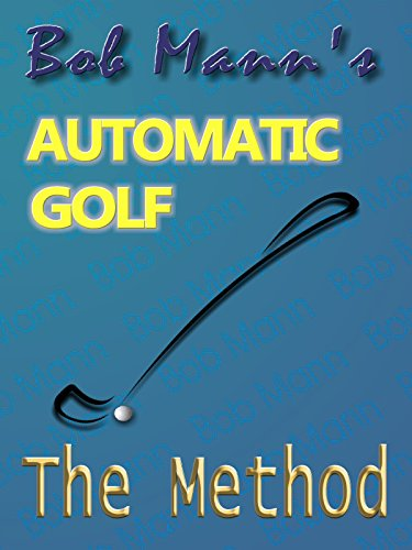 Automatic Golf - The Method