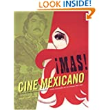 Mas! Cine Mexicano: Sensational Mexican Movie Posters 1957 - 1990