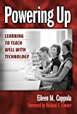 Powering Up: Learning to Teach Well with Technology