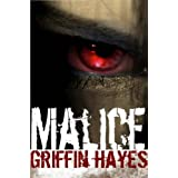 Malice: A Supernatural Thriller