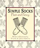 Simple Socks Plain & Fancy:A
