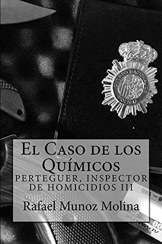 El Caso de los Químicos (Perteguer, Inspector de Homicidios nº 3)
