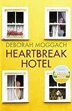 Heartbreak Hotel Deborah Moggach