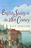 English Society in the Eighteenth Century, Second Edition (The Penguin Social History of Britain) (0140138196) by Porter, Roy