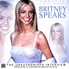 Absolute Britney Spears: The Unauthorised Interview