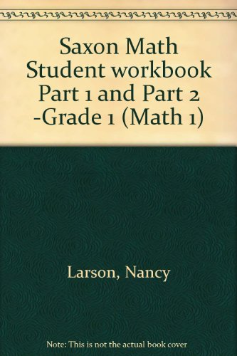 Saxon Math Student workbook Part 1 and Part 2 -Grade 1 (Math 1)