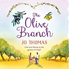 The Olive Branch (       UNABRIDGED) by Jo Thomas Narrated by Rachel Atkins
