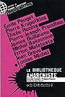 La Bibliotheque Anarchiste par Paraire