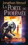 echange, troc Jonathan Stroud - La trilogie de Bartiméus, Tome 3 : La Porte de Ptolémée