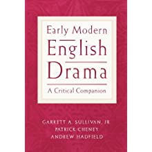 Early Modern English Drama: A Critical Companion (Paperback)