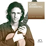 Carl Herring: Burnt Sienna (Pieces for Guitar)by Carl Herring