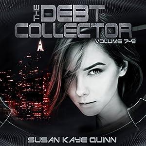 Debt Collector, Episodes 7-9 Audiobook