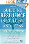Building Resilience in Children and T...