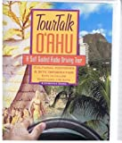 TourTalk OAhu: A Self Guided Audio Driving Tour