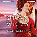The Lightkeeper (       UNABRIDGED) by Susan Wiggs Narrated by Patrick Lawlor
