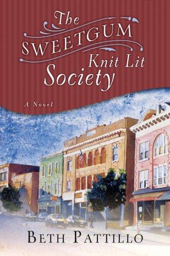 The Sweetgum Knit Lit Society: A Novel