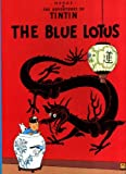 Blue Lotus (The adventures of Tintin) Herge