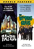 Night Patrol/The Wrong Guys