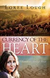 Currency of the Heart (Secrets on Sterling Street V1)