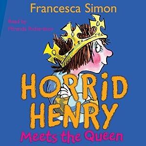 Horrid Henry Meets the Queen Audiobook