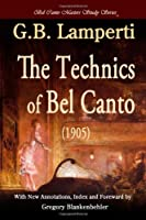 The Technics of Bel Canto (1905)