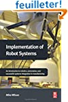 Implementation of Robot Systems: An i...