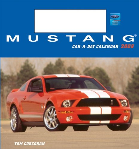 Mustang Car-a-Day w/toy 2008 Calendar