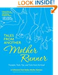 Tales from Another Mother Runner: Tri...
