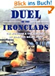 Duel of the Ironclads: USS Monitor an...